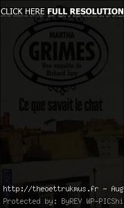 Ce que savait le chat - Martha Grimes